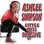 Ashlee Simpson Little Miss Obsessive (Single)