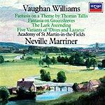 Neville Marriner Tallis Fantasia/Fantasia On Greensleeves/The Lark Ascending/Five Variants