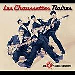 Les Chaussettes Noires Les 50 Plus Belles Chansons