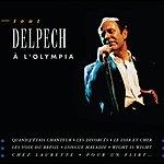 Michel Delpech Tout Delpech A L'olympia