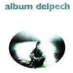 Michel Delpech Album Delpech