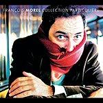 François Morel Collection Particulière