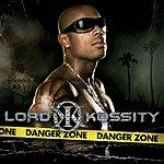 Lord Kossity Danger Zone