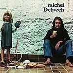 Michel Delpech Michel Delpech