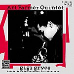 Art Farmer Quintet Art Farmer Quintet Featuring Gigi Gryce