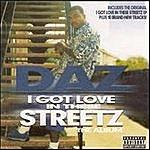 Daz Dillinger I Got Love In These Streetz