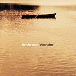 Embrace Wonder