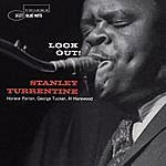 Stanley Turrentine Look Out! (Remastered)