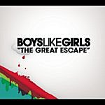 Boys Like Girls The Great Escape (2-Track Maxi-Single)
