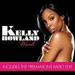 Kelly Rowland Work (4-Track Maxi-Single)
