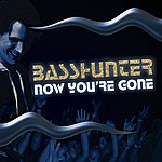 Basshunter Now You're Gone (5-Track Maxi-Single)