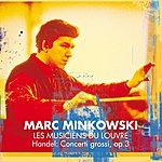 Marc Minkowski Concerti Grossi, Op.3