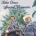 James Monroe Blue Grass Special Memories