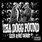 Tha Dogg Pound Let's Ryde 2Night EP (Parental Advisory)