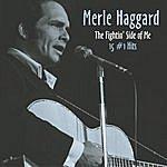 Merle Haggard The Fightin' Side Of Me: 15 #1 Hits