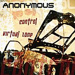 Anonymous Control/Virtual Zone (2-Track Single)
