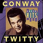 Conway Twitty Super Hits