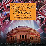 Barry Wordsworth The Last Night Of The Proms Collection