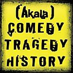 Akala Comedy Tragedy History (2-Track Single)