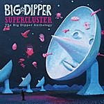 Big Dipper Supercluster:  The Big Dipper Anthology