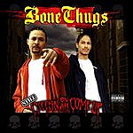 Bone Thugs-N-Harmony Still Creepin On Ah Come Up (Parental Advisory)