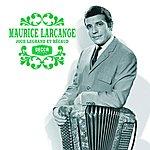 Maurice Larcange Joue Legrand & Bécaud