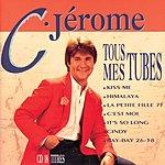 C. Jérôme Tous Mes Tubes