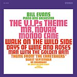 Bill Evans Plays The Theme From 'The VIPs' And Other Great Songs