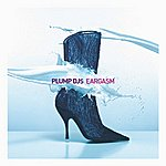 Plump DJ's Eargasm