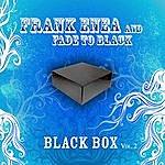 Frank Enea Fade To Black Box, Vol. 2