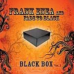 Frank Enea Fade To Black Box, Vol. 1