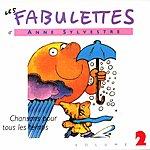 Anne Sylvestre Les Fabulettes 2/Chansons Pour Tous Les Temps