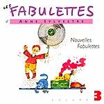 Anne Sylvestre Les Fabulettes 3/Nouvelles Fabulettes