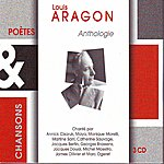 Louis Aragon Anthologie Poetes & Chansons