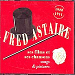 Fred Astaire Ses Films Et Ses Chansons
