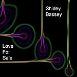 Shirley Bassey Love For Sale