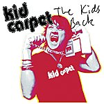 Kid Carpet The Kid's Back EP