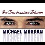 Michael Morgan Die Frau In Meinen Träumen (2-Track Single)
