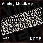 Kore Analog Muzik (2-Track Single)