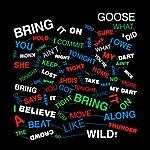 Goose Bring It On (3-Track Maxi-Single)