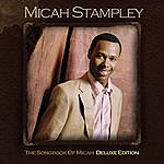 Micah Stampley Songbook Of Micah (Deluxe Edition)