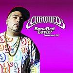 Chromeo Bonafied Lovin' (Remixes): EP