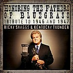 Ricky Skaggs Honoring The Fathers Of Bluegrass Tribute To 1946 & 1947