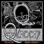 Queen The A-Z Of Queen, Vol.1 (Digital Remaster)
