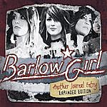 BarlowGirl Another Journal Entry Expanded Edition