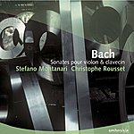 Christophe Rousset Bach: Sonates Pour Violon & Clavecin