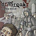 Outbreak Eaten Alive