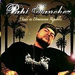 Papi Sanchez Made In Dominican Republic