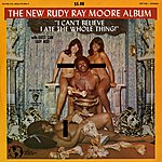 Rudy Ray Moore I Can't Believe I Ate The Whole Thing
