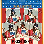 Rudy Ray Moore Dolemite For President
